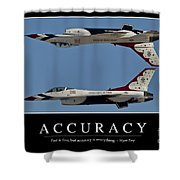 Accuracy Inspirational Quote Shower Curtain