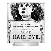 Acme Hair Dye Ad, C1890 Shower Curtain