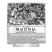 Advertisement: Buchu, 1871 Shower Curtain