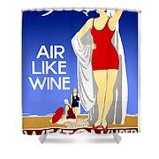 Air Like Wine Shower Curtain
