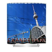 Alexanderplatz Sign And Television Tower Berlin Germany Shower Curtain