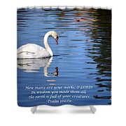 All Gods Creatures Shower Curtain