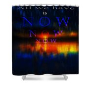 All We Have Shower Curtain