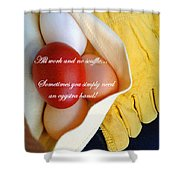 All Work No Souffle - Phrase Shower Curtain