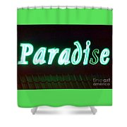 Almost Paradise Neon Sign Shower Curtain
