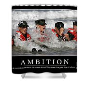 Ambition Inspirational Quote Shower Curtain