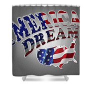 American Dream Digital Typography Artwork Shower Curtain