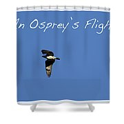 An Ospreys Flight Shower Curtain