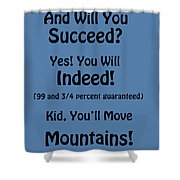 And Will You Succeed - Dr Seuss - Blue Shower Curtain