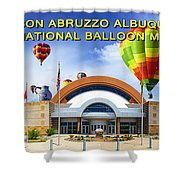 Anderson Abruzzo Albuquerque International Balloon Museum Poster Shower Curtain
