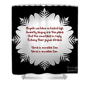 Angels We Have Heard On High Snowflake Shower Curtain