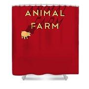 Animal Farm Book Cover Poster Art 1 Shower Curtain