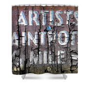 Artists' Paintpots Sign Shower Curtain