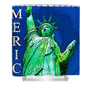 The Light Of Freedom Shower Curtain