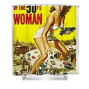Attack Of The 50 Ft Woman Poster Shower Curtain