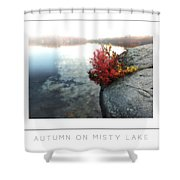 Autumn On Misty Lake Poster Shower Curtain