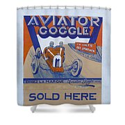 Aviator Goggle Sold Here Poster Shower Curtain