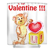 Be My Valentine Teddy Bear Shower Curtain