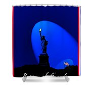 Beacon Of Freedom  Shower Curtain