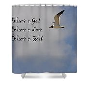 Believe In Shower Curtain