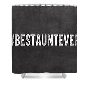 Best Aunt- Greeting Card Shower Curtain