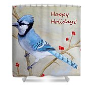 Blue Jay Happy Holidays Shower Curtain