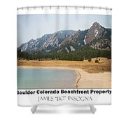 Boulder Flatirons Beachfront Property Poster White Shower Curtain