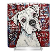 Boxer Love Shower Curtain by Stephanie Gerace