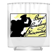 Boys Come Along You're Wanted Shower Curtain