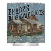 Brady's Hideaway Shower Curtain