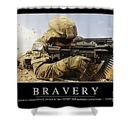 Bravery Inspirational Quote Shower Curtain by Stocktrek Images