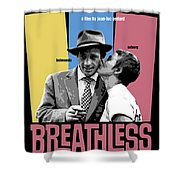 Breathless Movie Poster Shower Curtain