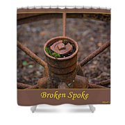 Broken Spoke Shower Curtain