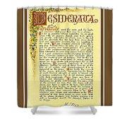 Bronze Matted Florentine Desiderata Poster Shower Curtain