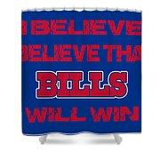 Buffalo Bills I Believe Shower Curtain