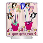 Bunnies Sticking Around For Easter Shower Curtain