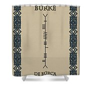 Burke Written In Ogham Shower Curtain
