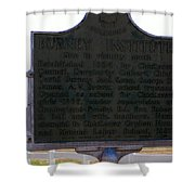 Burney Institute Historical Sign Shower Curtain