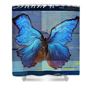 Butterfly Art - Dream It Do It - 99at3a Shower Curtain