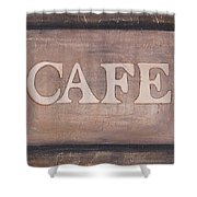 Cafe Shop Sign Shower Curtain