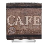 Cafe Sign Shower Curtain