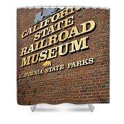 California State Railroad Museum Shower Curtain