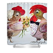 Calling All Chicken Lovers Say I Do Shower Curtain