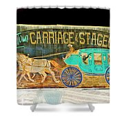 Carriage And Stagecoach Sign Shower Curtain