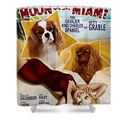 Cavalier King Charles Spaniel Art - Moon Over Miami Movie Poster Shower Curtain