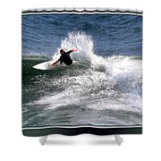 Challenge Yourself-surf Shower Curtain