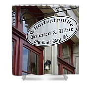 Charleston Tobacco And Wine Sign Shower Curtain