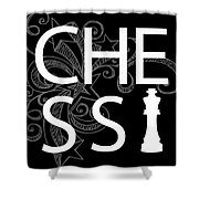 Chess The Game Of Kings Shower Curtain by Daniel Hagerman