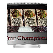 Chicago Blackhawks Our Champions Sb Shower Curtain