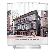 Chicago - The Illinois Theatre - East Jackson Boulevard - 1910 Shower Curtain